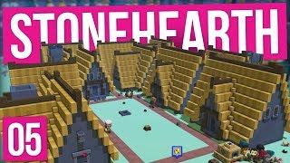 Stonehearth | A PROPER TOWN (#5)