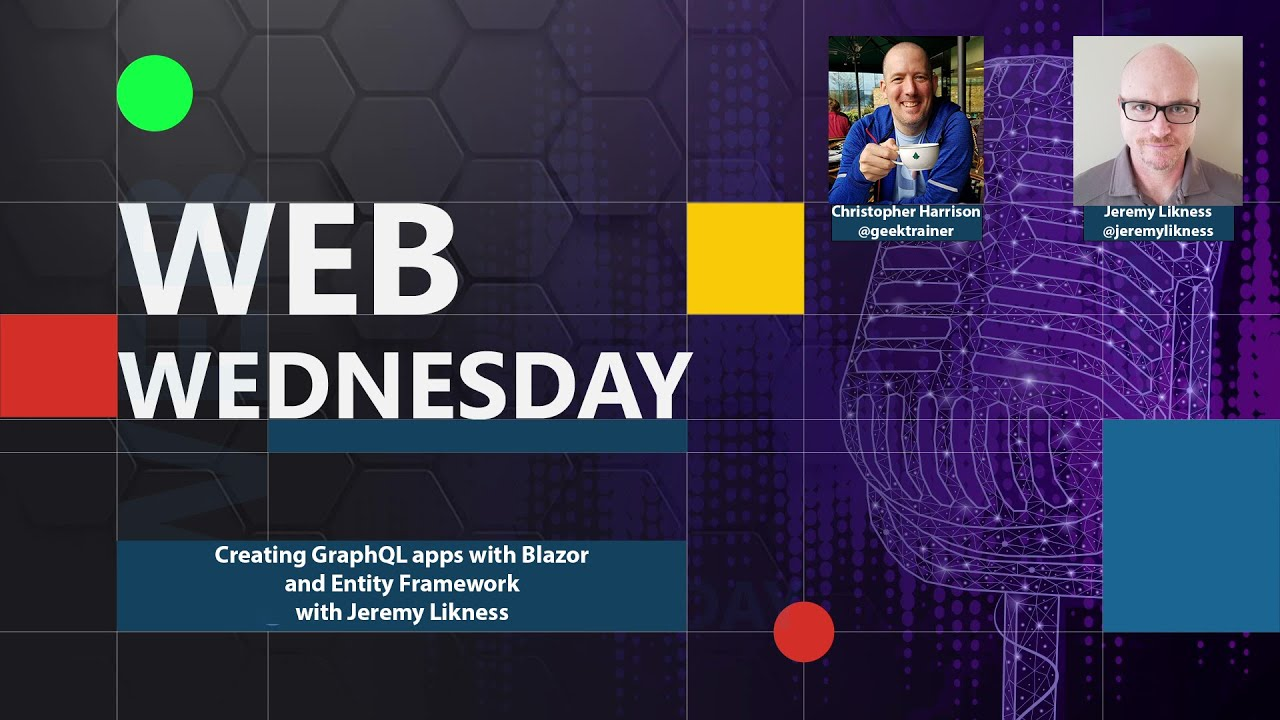 Blazor Web Apps using GraphQL and EF Core with Jeremy Likness