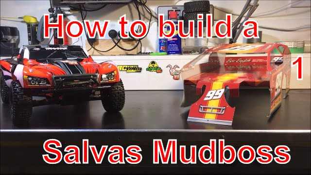 How to build a Salvas Mudboss from a Traxxas Slash  Part 1