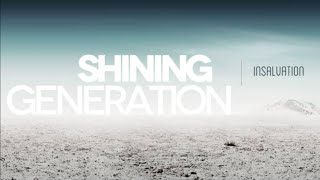 Shining Generation -  InSalvation
