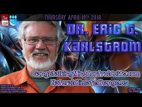 Eric Karlstrom On Gangstalking, Directed Energy Weapons, Tra