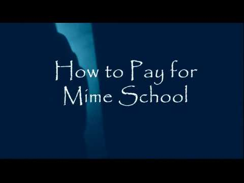 How to pay for Mime School