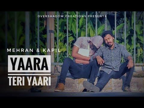 Yaara Teri Yaari Rahul Jain  Tere Jaisa Yaar Qahan  Yaarana  Mehran & Kapil  Cover