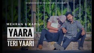 Yaara Teri Yaari - Rahul Jain | Tere Jaisa Yaar Qahan | Yaarana | Mehran & Kapil | Cover