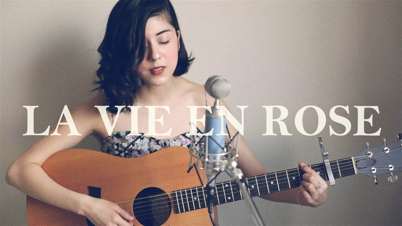 La Vie En Rose Youtube