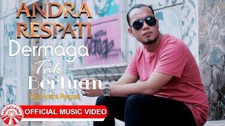 Andra Respati - Dermaga Tak Bertuan [Official Music Video HD]