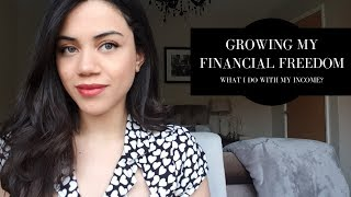 GROWING MY FINANCIAL FREEDOM | WHAT I DO WITH MY INCOME!