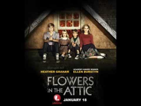 Flowers In The Attic 2014 Remake Soundtrack Sweet Child