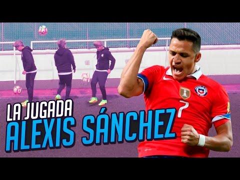 LA JUGADA - ALEXIS SÁNCHEZ