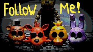Five nights at Freddy s Follow me song animation SHORT