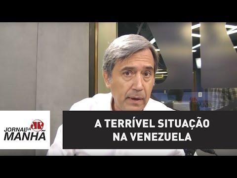 A terrível situação na Venezuela | Marco Antonio Villa