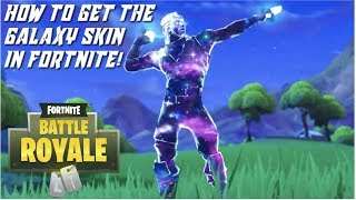 Fortnite - How To Get The Galaxy Skin! (WORKS FOR ANY SKIN)