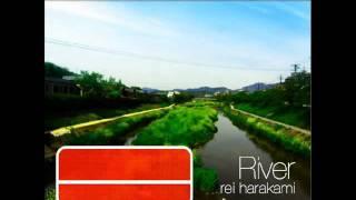 rei harakami - River