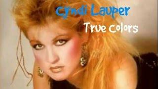 【聴いたことある名曲】シンディローパー True Colors 和訳 歌詞付き Cyndi Lauper with English and Japanese lyrics