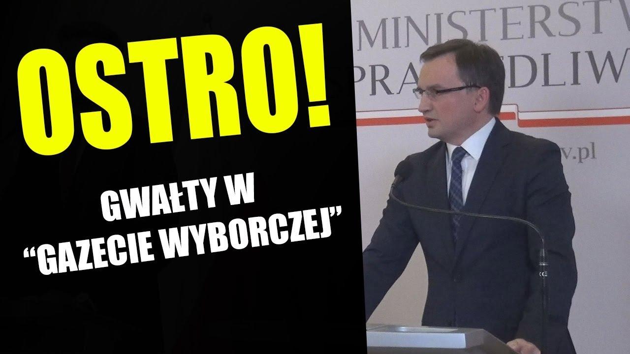 Zbigniew Ziobro komentuje GWAŁTY i MOLESTOWANIE KOBIET w Gazecie Wyborczej