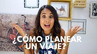 CÓMO PLANEAR UN VIAJE | #BÁSICOS MARIEL DE VIAJE
