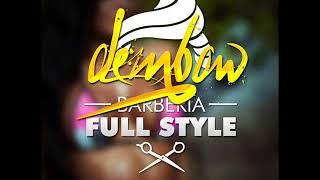 DEMBOW 2018 BARBERIA FULL STYLE DJ JORGE ALEXANDER