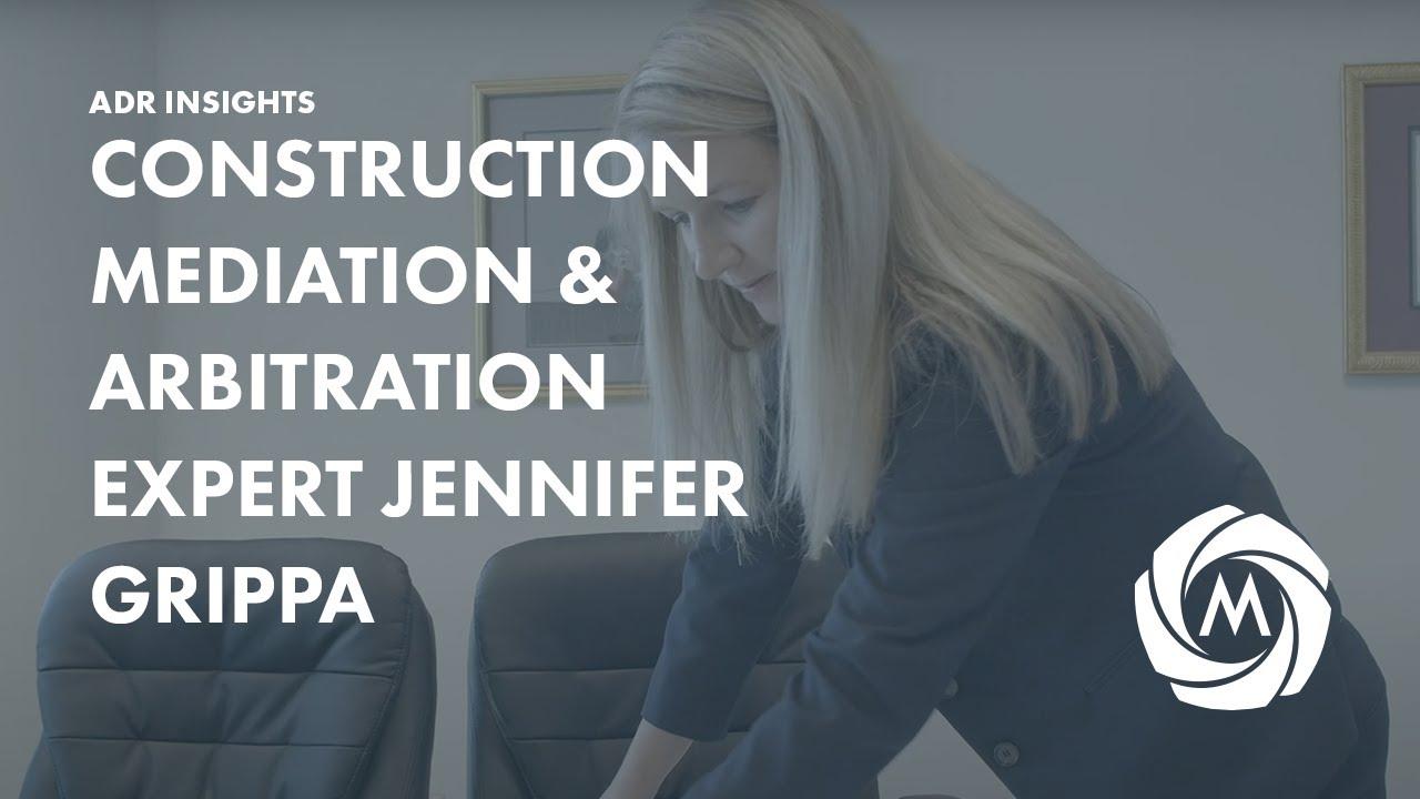 Jennifer Grippa on Construction Disputes video