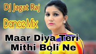 Maar Diya Teri Mithi Boli Ne || Dj Dance Mix || Dj Jagat Raj
