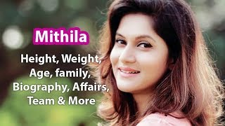 Mithila Height, Weight, Age, Affairs, Wiki & Facts