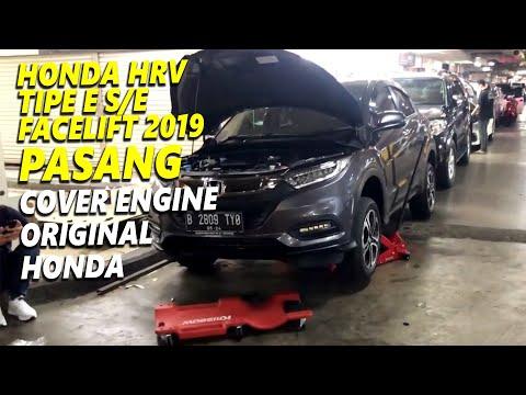 Honda HRV Tipe E S/E Facelift 2019 pasang Cover Engine Original Honda Thailand 🔥