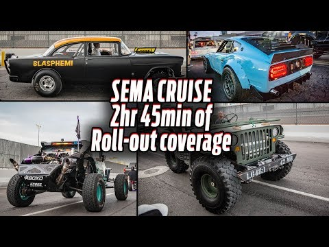 SEMA Cruise - 2hr 45min of Roll-out Coverage