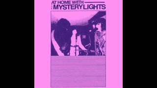 The Mystery Lights- Can