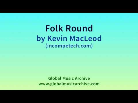 Folk Round by Kevin MacLeod 1 HOUR
