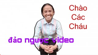 Thử Đảo Ngược Video Đầu Tiên Của Bà Tân Vlog