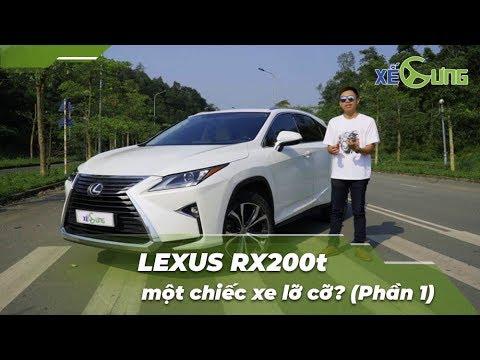 [Xế Cưng] Đánh giá xe Lexus RX200t – một chiếc xe lỡ cỡ?