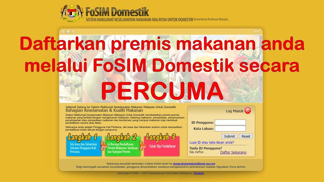 Fosim Domestik Pendaftaran Premis Baru Perusahaan Makanan Di Rumah Home Based Youtube
