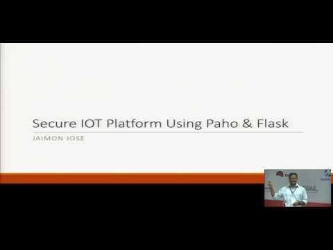 Image from secure iot platform using paho and flask by Jimon Jose 3:33 min