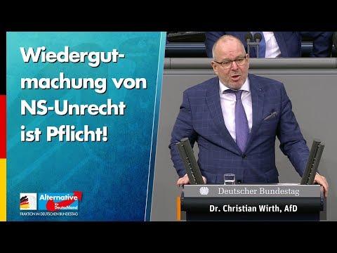 Wiedergutmachung von NS-Unrecht ist Pflicht! - Christian Wirth - AfD-Fraktion im Bundestag