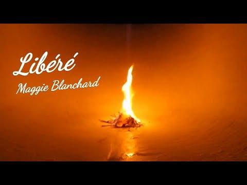 Libéré - Maggie Blanchard
