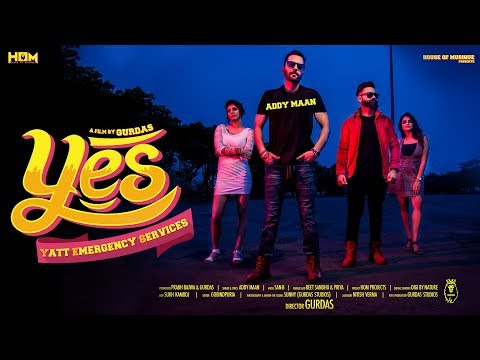 Yes | Addy Maan | Gurdas | House Of Musique | Punjabi Latest Song 2018