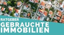 Haus kaufen: Tipps für den Kauf von gebrauchten Immobilien