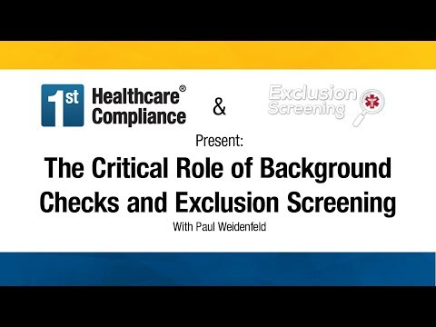 The Critical Role of Background Checks and Exclusion Screening