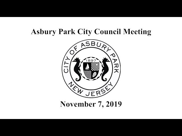 Asbury Park City Council Meeting - November 7, 2019