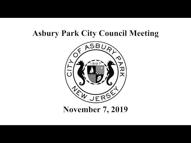 Asbury Park City Council Meeting - November 7, 2019