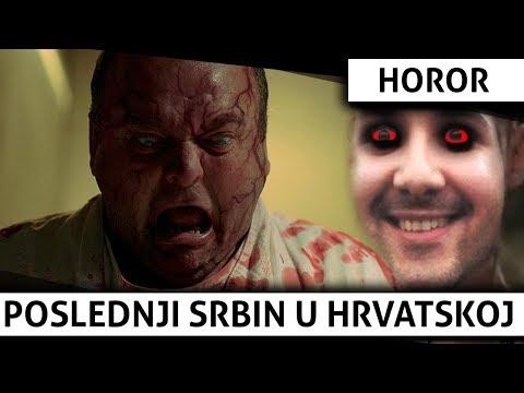 Poslednji SRBIN u HRVATSKOJ  | Horor, Komedija, AKCIJA!!!