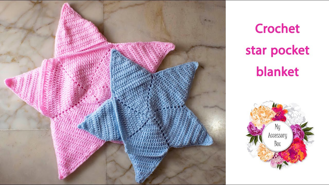 Free Crochet Pattern Star Shaped Pocket Baby Blanket Youtube