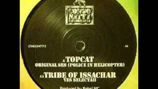 Topcat - Original Ses [Police in helicopter] (Congo Natty)