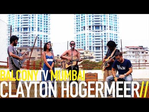 CLAYTON HOGERMEER - THE BOY WITH A HEART (BalconyTV)