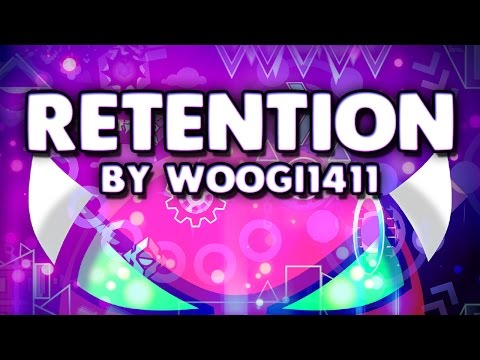 "Geometry Dash - ""RETENTION"" [DEMON] by Woogi1411! | GuitarHeroStyles"