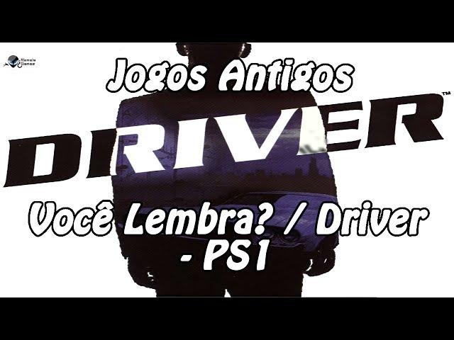Jogos Antigos - Você Lembra? / Driver - PS1?
