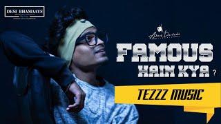tezzz music - TU FAMOUS HE KYA? | DISS TRACK FOR WANNABIES | INDIAN RAP ART | 2021