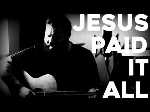 Jesus Paid It All by Reawaken (Acoustic Hymn) - YouTube