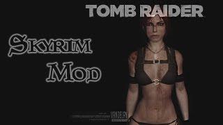 Skyrim Mod - Tomb Raider
