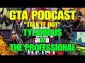 GTA PODCAST - CASINO HEIST DLC (TYLARIOUS & THE PROFESSIONAL)