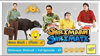 Shrimaan Shrimati - Episode 47 - Full Episode